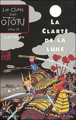 Le clan des Otori - Lian Hearn Otori3